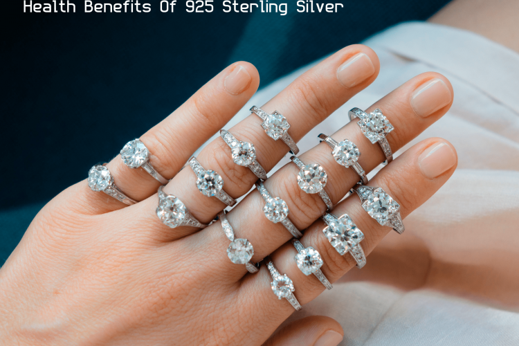 Health Benefits Of 925 Sterling Silver Jewelry min